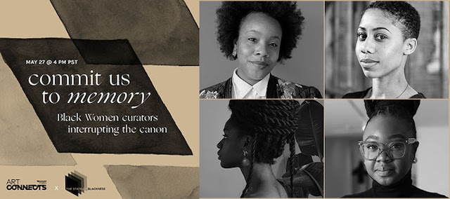 Commit Us to Memory: Black Women Curators Interrupting the Canon