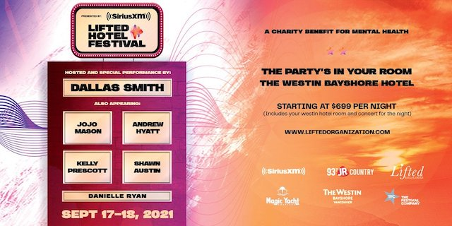 The Lifted Hotel Festival with Dallas Smith at the Westin Bayshore