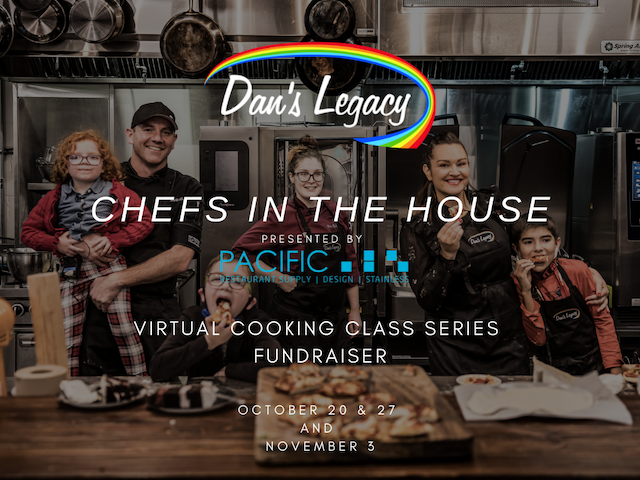 Chefs in the House Fundraiser for Dan's Legacy BC